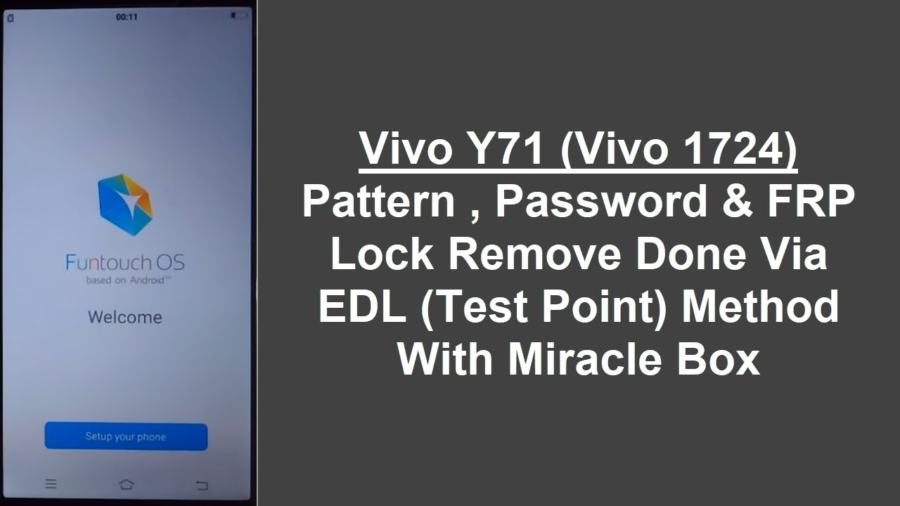 Vivo Y71 (Vivo 1724) Pattern, Password & FRP Lock Remove Done Via EDL  Method With Miracle Box