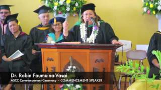 2016 Spring Class of ASCC - Dr. Faumuina-Vasai concludes with a powerful message