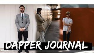 Dapper Journal | October | Mens Fashion Lookbook