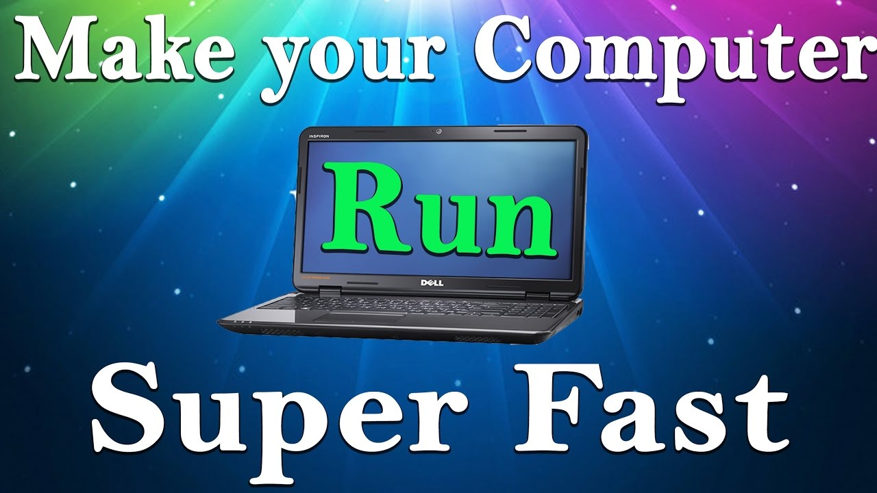 how to make pc runs faster