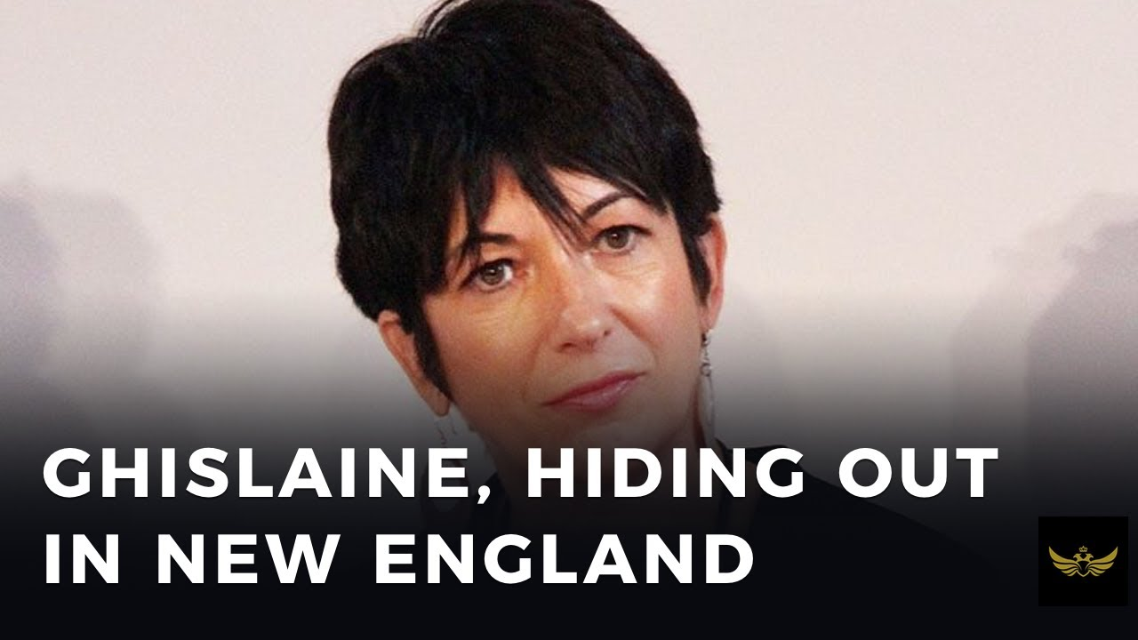 Ghislaine Maxwell was hiding out in New England all this time