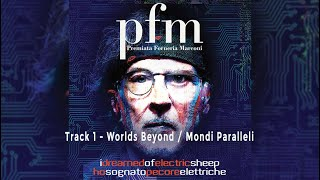 "Premiata Forneria Marconi (PFM) – Track 1 – ""Worlds Beyond / Mondi Paralleli"" (Track by Track)"