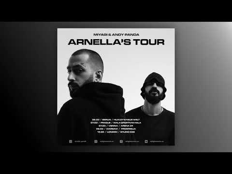 Miyagi & Andy Panda - Arnella's Tour