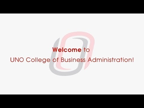 UNO College of Business Administration - Student Perspectives