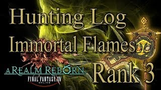 Final Fantasy XIV: A Realm Reborn - Immortal Flames Rank 3 - Hunting Log Guide