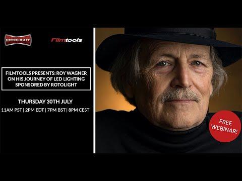 Filmtools/Rotolight presents Roy Wagner