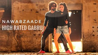 Nawabzaade | High Rated Gabru | Dance Choreography | Guru Randhawa