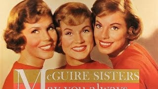 "The McGuire Sisters ""May You Always"" 1959 FULL ALBUM STEREO"