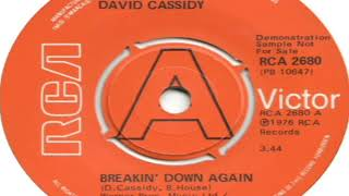Watch David Cassidy Breakin Down Again video