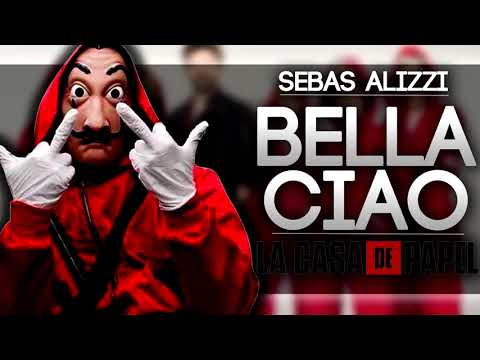 BELLA CIAO REMIX ✖ Sebas Alizzi