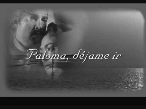 Augustine Ramirez  Paloma Dejame Ir Lyrics
