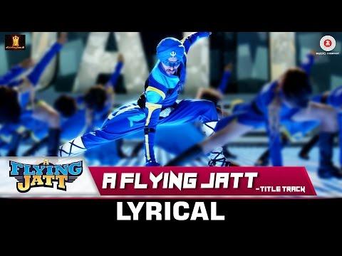 A Flying Jatt - Title Track | Lyrical...