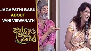 Jagapathi Babu About Vani Viswanath at Jaya Janaki Nayaka Team Interview | Silly Monks