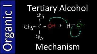 Mechanism to make Alkyl Halides from Tertiary Alcohols - Organic Chemistry I