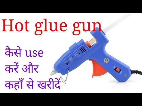 How to use Hot Glue Gun - Glue Gun Review In hindi