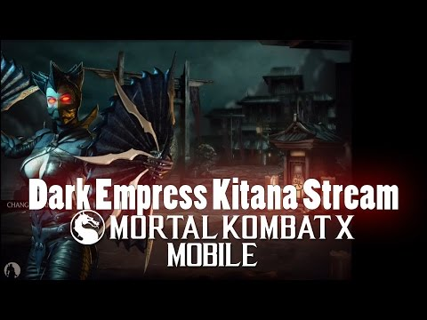 Dark Empress Kitana First Impression - Mortal Kombat X Mobile Gameplay Pt 162 [V1.6.1] [IOS - iPad]