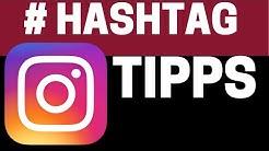 🔥 BESTE Instagram Hashtag Strategien 🔥 - Hashtags für mehr Follower & viel Likes