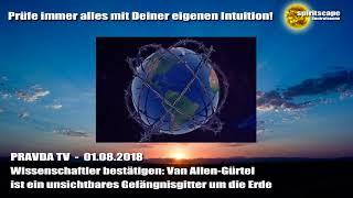 Wissenschaftler bestätigen: Van Allen-Gürtel ist ein unsichtbares... - Pravda TV - 01.08.18