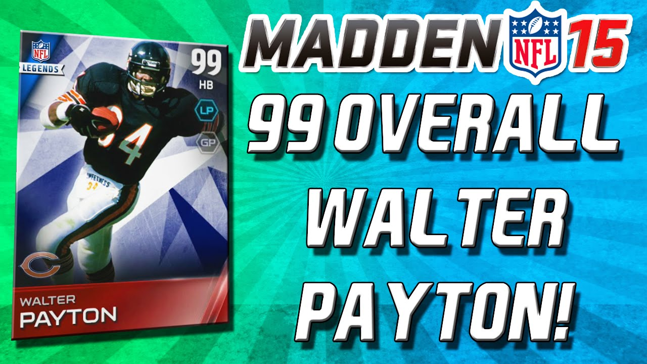 Madden 15 ultimate team 99 overall walter payton better than bo jackson mut 15 youtube - Walter payton madden 15 ...