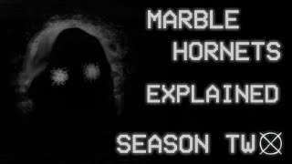 Marble Hornets: Explained - Season Two