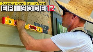 Building A House Start To Finish | Episode 12: Siding