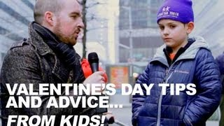 Valentine's Day Tips and Advice from Kids - A Guyism Original