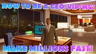 HOW TO REGISTER AS A CEO/VIP/MC AND MAKE MILLIONS FAST IN GTA 5 ONLINE! (HOW TO BECOME A CEO/VIP/MC)