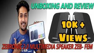 Zebronics 2 0 Multimedia Speaker ZEB - FEM Unboxing and Review In Hindi 2020 SagarInfo4U