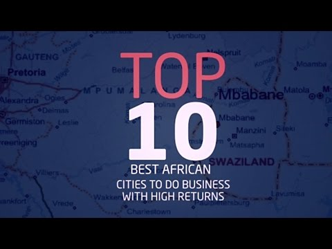 Top Ten African Cities to Do Business