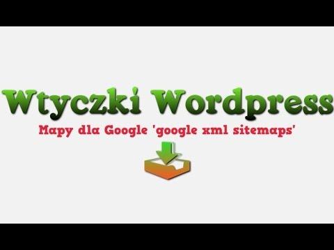 wtyczki wordpress plugin google xml sitemaps youtube