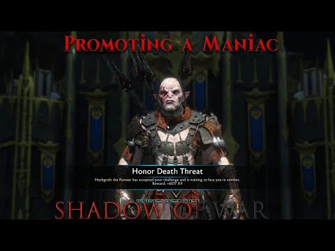 Shadow of War - Promoting a Max Level Maniac to Overlord👽