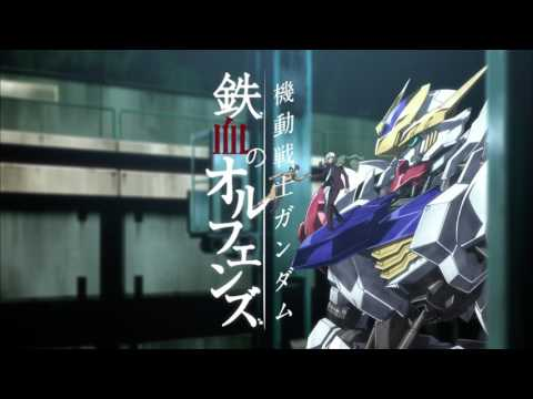 Mobile Suit Gundam Iron blooded Orphans OP 3 FULL 「RAGE OF DUST」/SPYAIRYouTube 720p