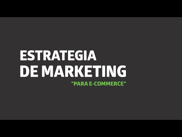 Estrategia de marketing para e-Commerce | UTEL Universidad
