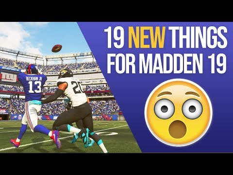 Madden 19 - The 19 NEW Things That Were Added!