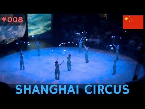 Asia 2017: Episode 8 - Shanghai Circus World