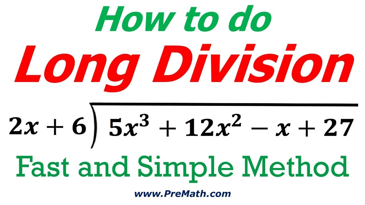 How to do Long Division: Fast and Simple Method