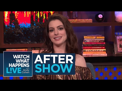 After : Who Is Anne Hathaway's Favorite Cast Member From Oceans 8?  WWHL
