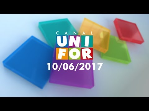 Canal Unifor - 10/06/17