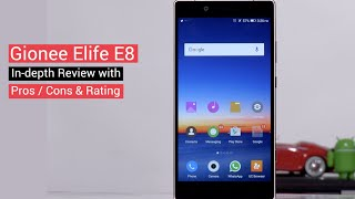 Gionee Elife E8 In-depth Review Camera Samples Pros amp Cons Rating Digit in