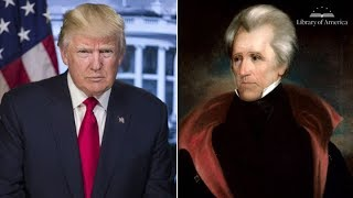 Donald Trump and the Mantle of Andrew Jackson