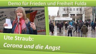 Demo Frieden und Freiheit Fulda/ 23.01.21/ Ute Straub: Corona und die Angst
