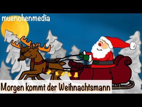 Morgen kommt der Weihnachtsmann - Weihnachtslieder deutsch |