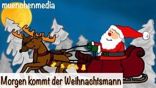 ⭐️ Morgen kommt der Weihnachtsmann - Weihnachtslieder deutsch | Nikolauslied | Kinderlieder deutsch