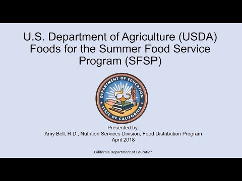 U.S. Department of Agriculture Foods for the Summer Food Service Program