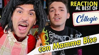 IL COLLEGIO 4: REACTION con MAMMA BISE | Matt & Bise