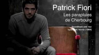 Patrick Fiori - Les parapluies de Cherbourg - Ελληνικοί στίχοι - (en titres grecs)