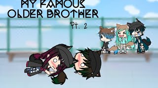 Gambar cover My Famous Older Brother || Part 2 || GLMM || MiniMelody YT