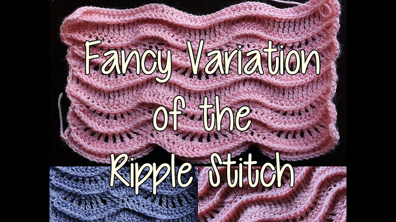 How to crochet a Fancy Variation of the Ripple Stitch - Crochet ...