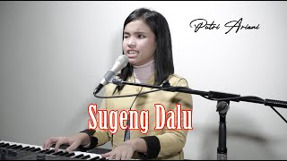 Sugeng Dalu Denny Caknan Cover By Putri Ariani