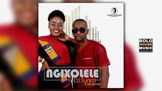 DJ Sunco - Ngixolele Feat Mbalenhle (Original)